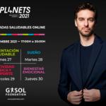 Gasol Foundation y las nuevas jornadas online gratuitas de PL4NETS sobre hábitos saludables